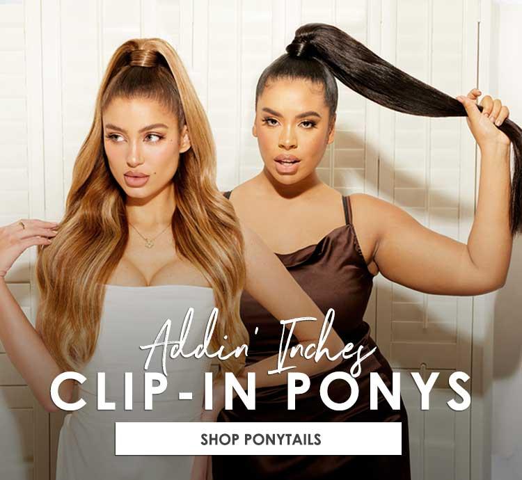 Addin' Inches - Clip-in Ponys